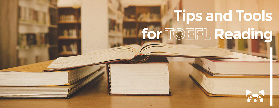 Tips and tools for toefl reading